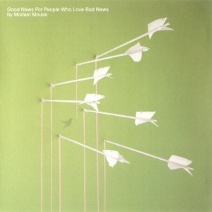 ModestMouse-GoodNewsForPeopleWhoLov[1]