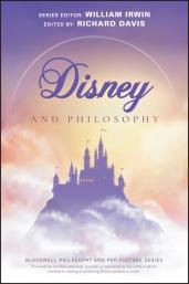Disney and Philosophy
